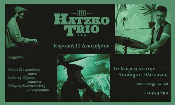 Κυριακή 11/12 Hatzko Trio _ Traditional Jazz Piano Τrio