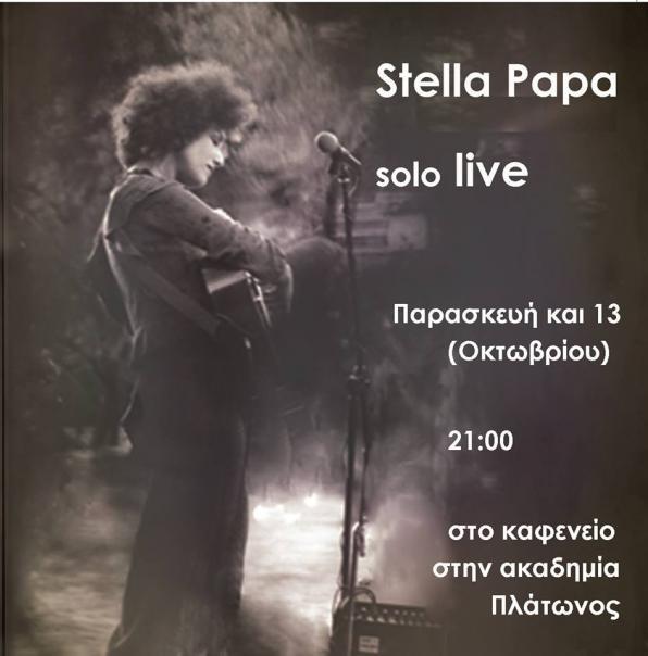 Παρασκευή 13/10, Stella Papa - Solo Live